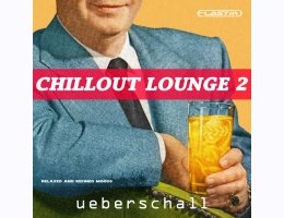 Ueberschall Chillout Lounge 2