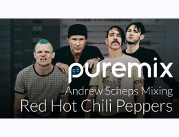 Puremix Inside the Mix - RHCP with Andrew Scheps