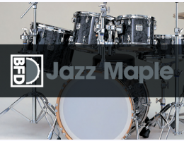 BFD Jazz Maple