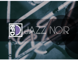 BFD Jazz Noir